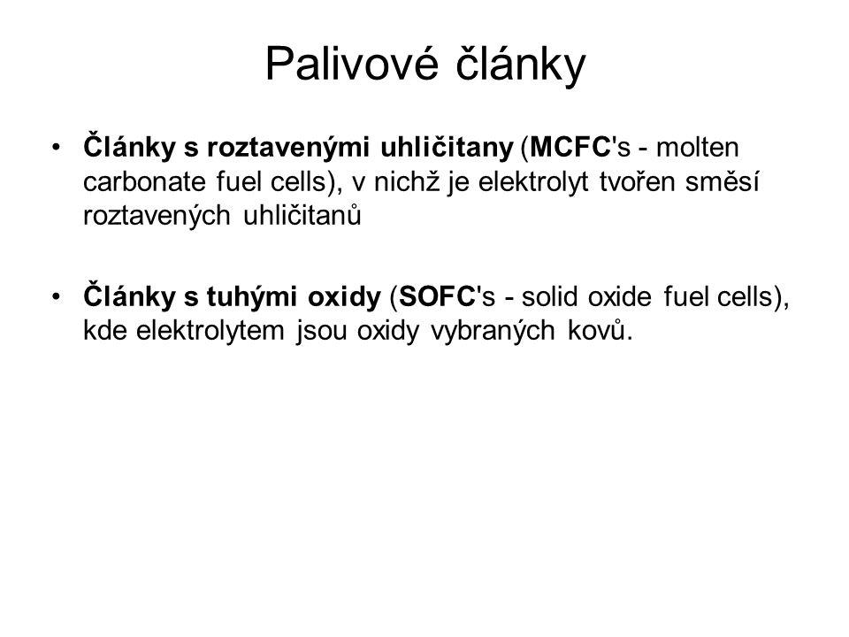 Palivové články Články s roztavenými uhličitany (MCFC s - molten carbonate fuel cells), v nichž je elektrolyt tvořen směsí roztavených uhličitanů.