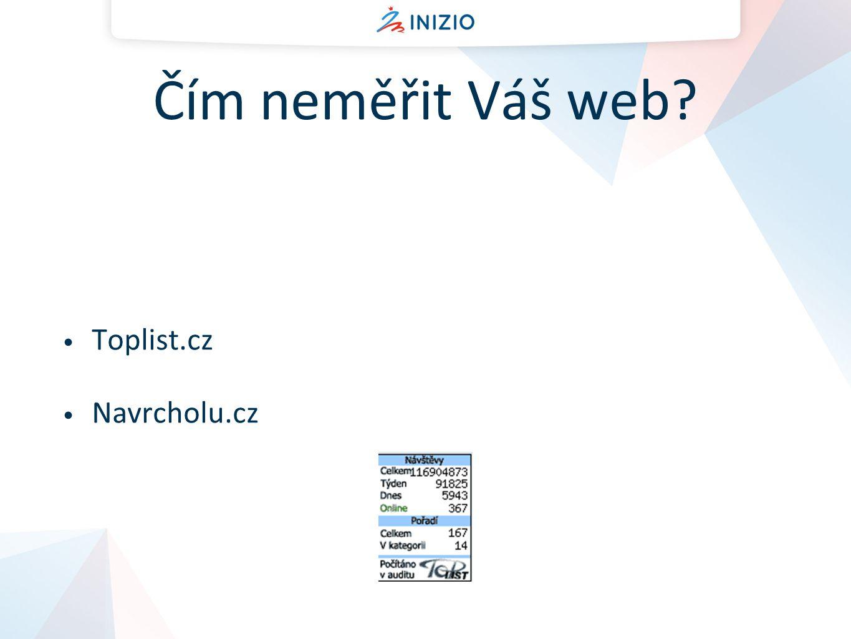 Čím neměřit Váš web Toplist.cz Navrcholu.cz