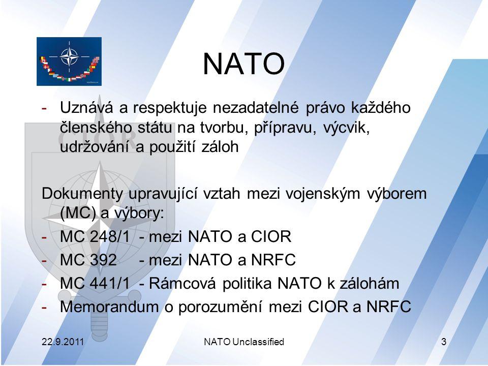 NATO Uznává a respektuje nezadatelné právo každého členského státu na tvorbu, přípravu, výcvik, udržování a použití záloh.
