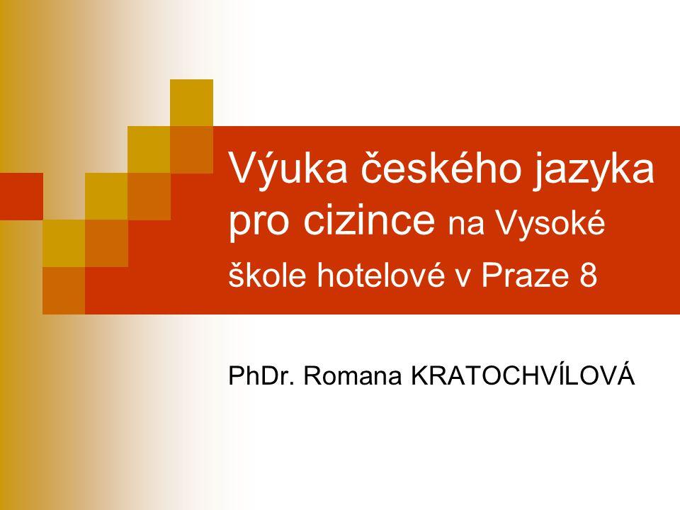 Výuka českého jazyka pro cizince na Vysoké škole hotelové v Praze 8