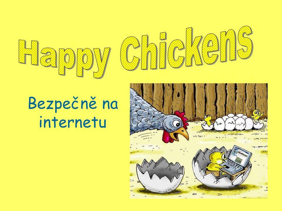 Happy Chickens Bezpečně na internetu