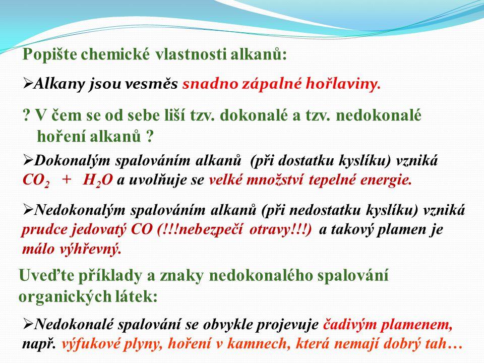 Popište chemické vlastnosti alkanů: