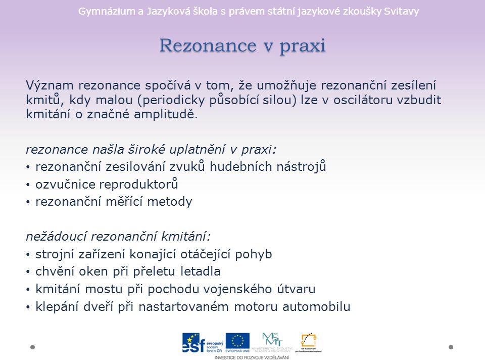 Rezonance v praxi