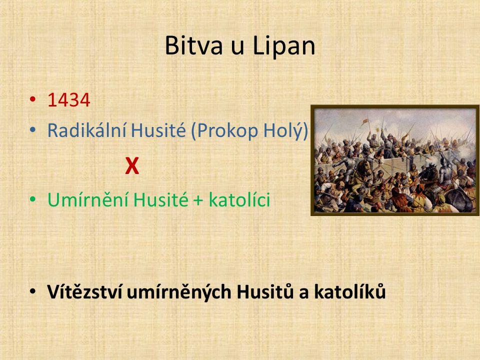 Bitva u Lipan 1434 Radikální Husité (Prokop Holý) X