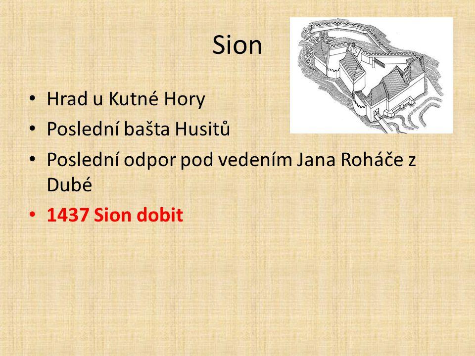 Sion Hrad u Kutné Hory Poslední bašta Husitů