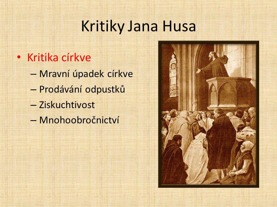 Kritiky Jana Husa Kritika církve Mravní úpadek církve