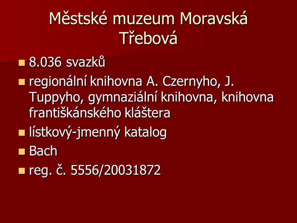 Městské muzeum Moravská Třebová