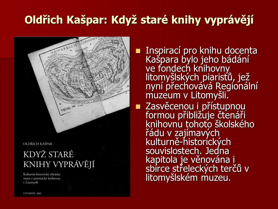 Oldřich Kašpar: Když staré knihy vyprávějí