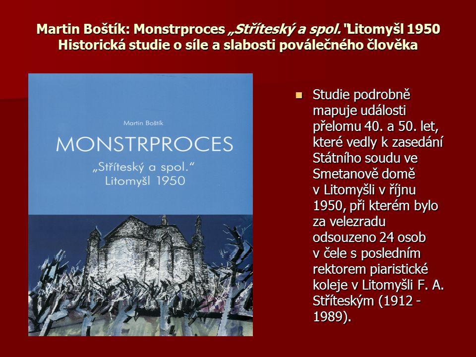 """Martin Boštík: Monstrproces """"Stříteský a spol"""