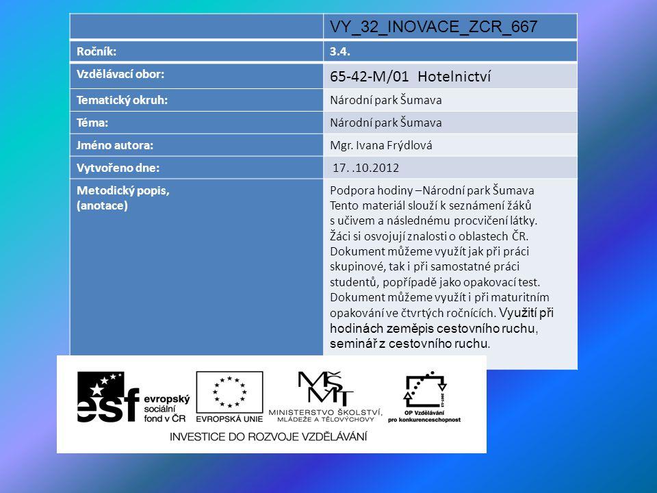 VY_32_INOVACE_ZCR_667 65-42-M/01 Hotelnictví Ročník: 3.4.