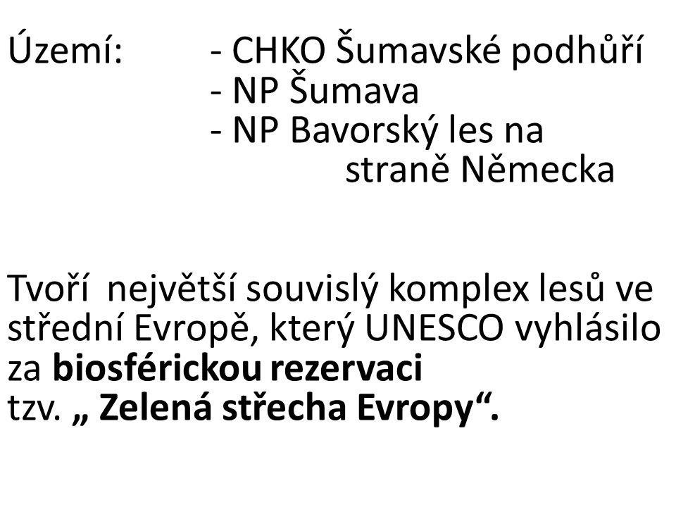 Území: - CHKO Šumavské podhůří