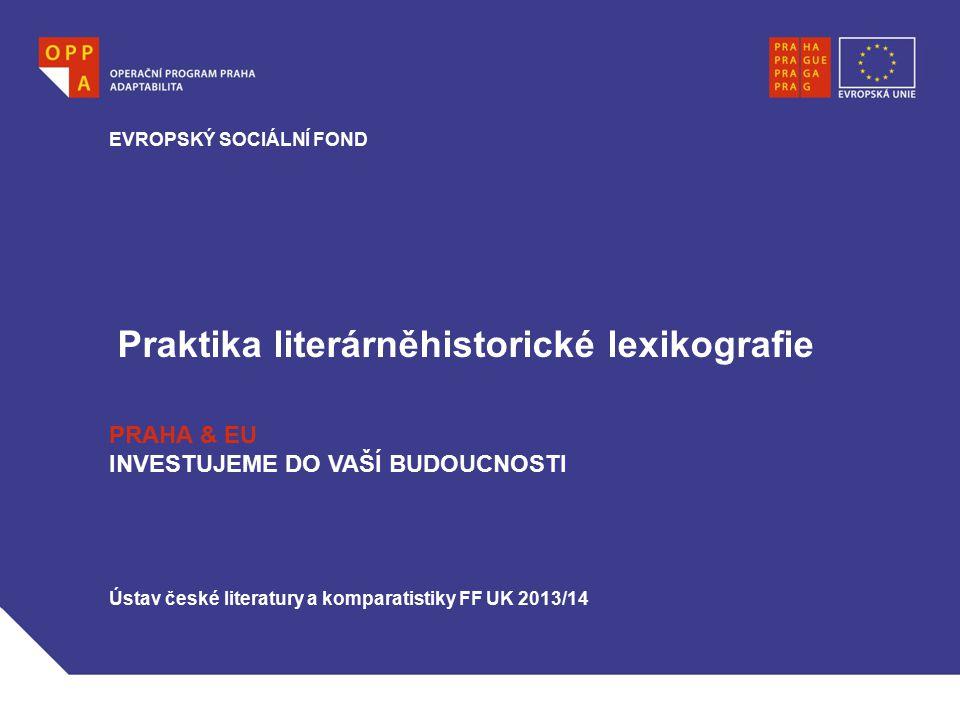 Praktika literárněhistorické lexikografie