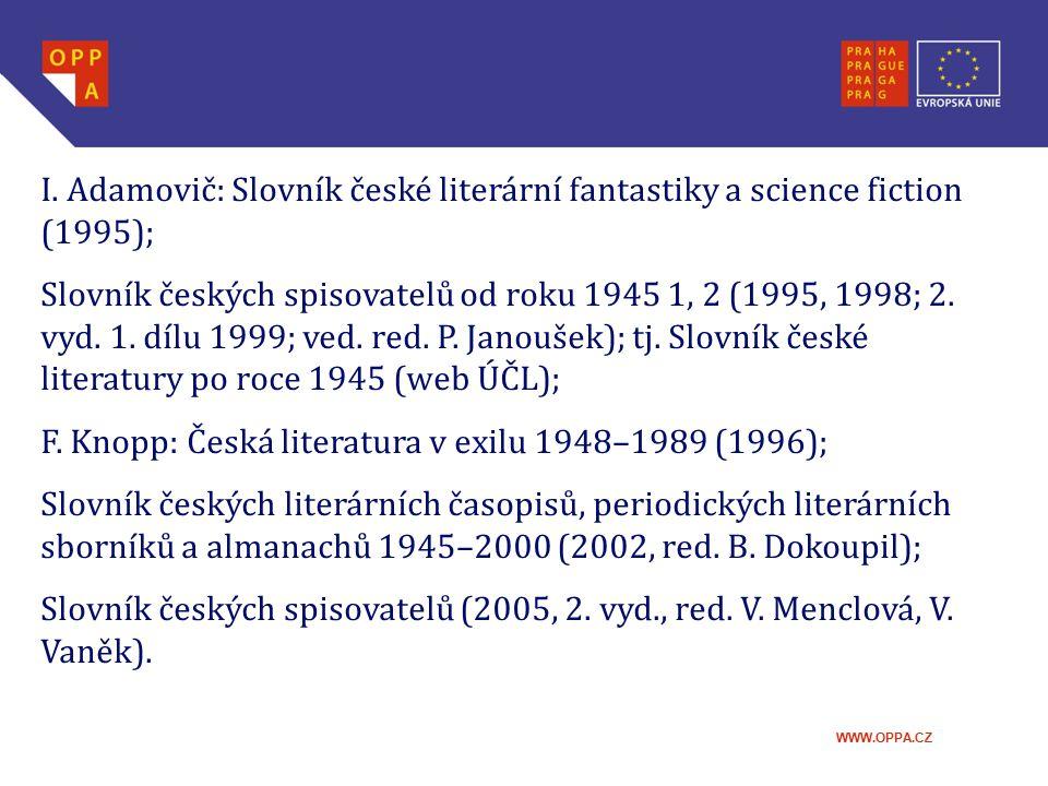 I. Adamovič: Slovník české literární fantastiky a science fiction (1995);