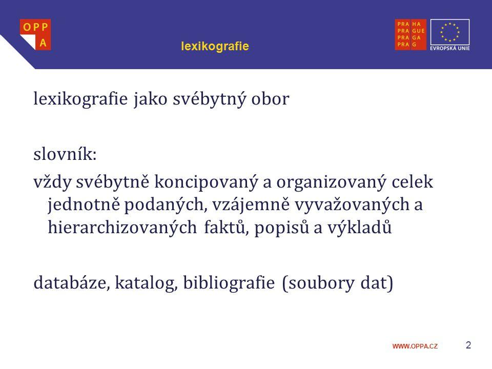 lexikografie jako svébytný obor slovník: