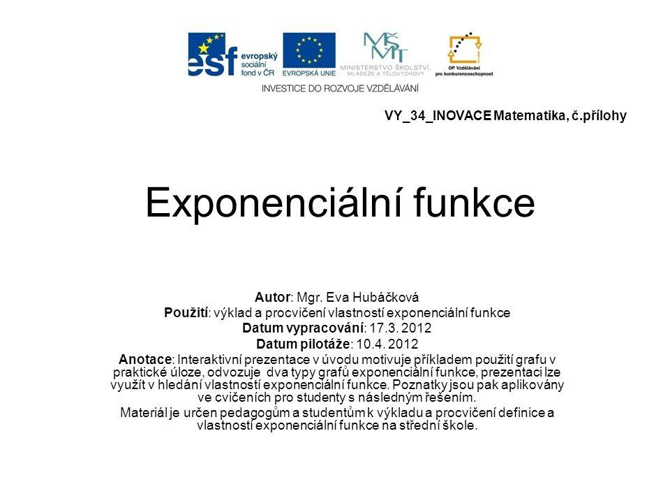 Exponenciální funkce VY_34_INOVACE Matematika, č.přílohy