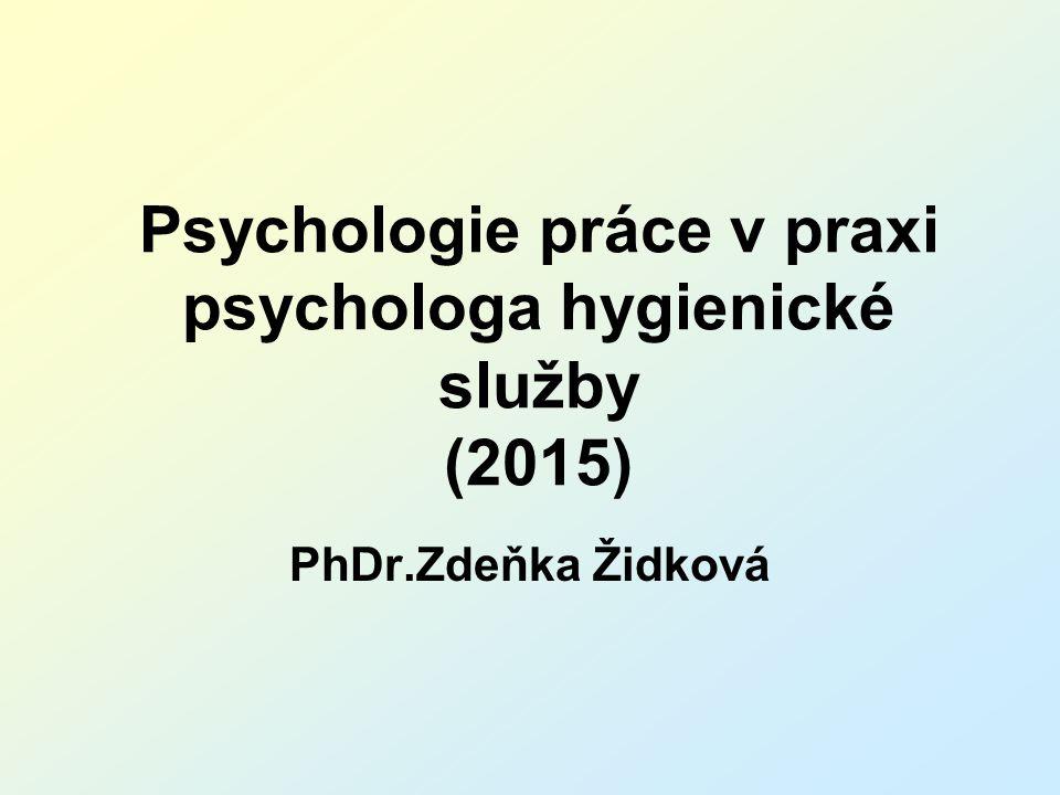Psychologie práce v praxi psychologa hygienické služby (2015)