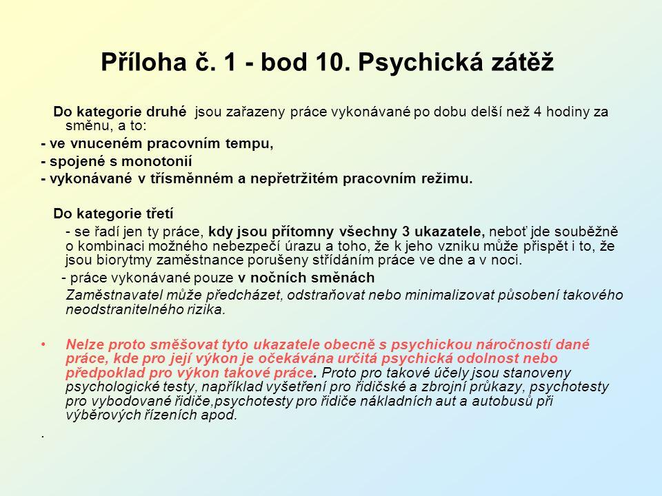 Příloha č. 1 - bod 10. Psychická zátěž