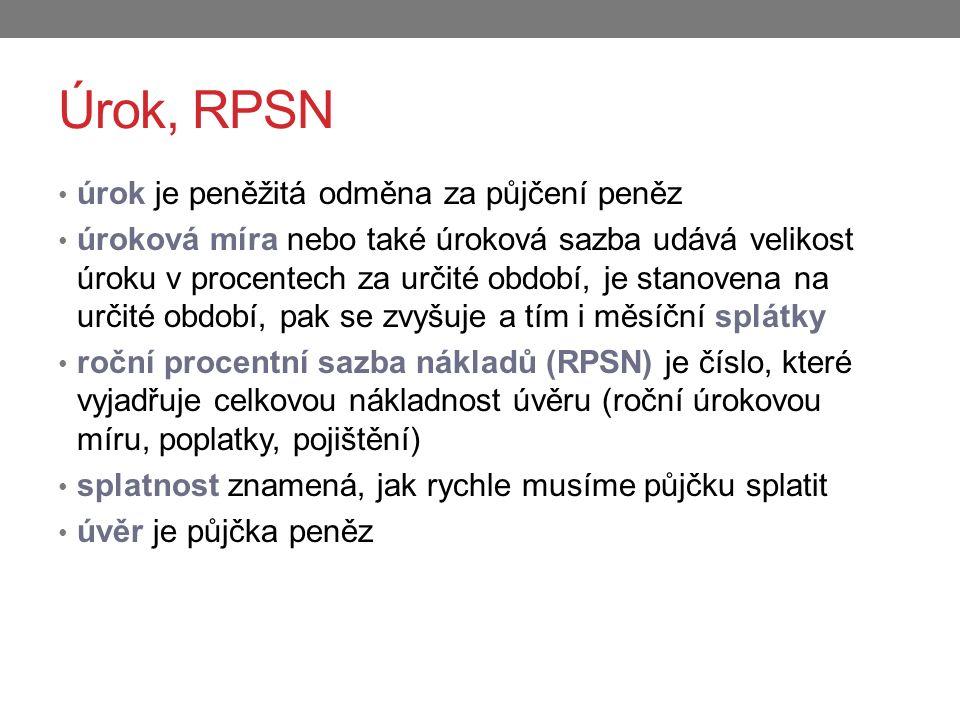Úrok, RPSN úrok je peněžitá odměna za půjčení peněz