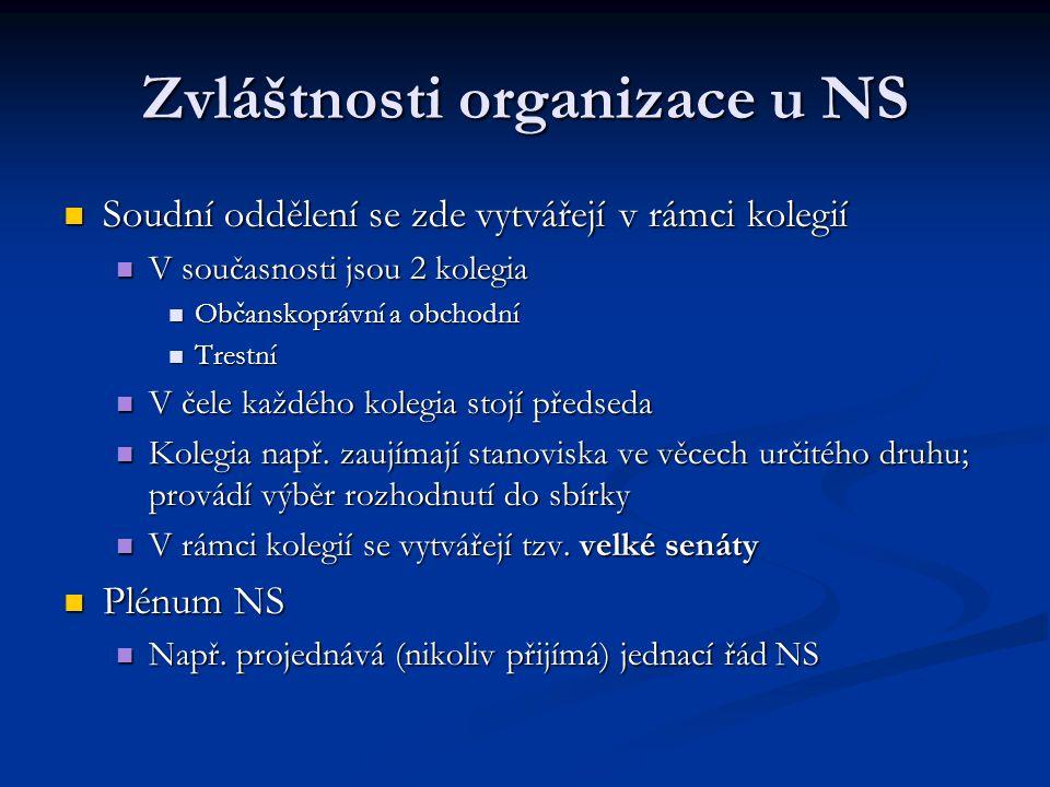 Zvláštnosti organizace u NS