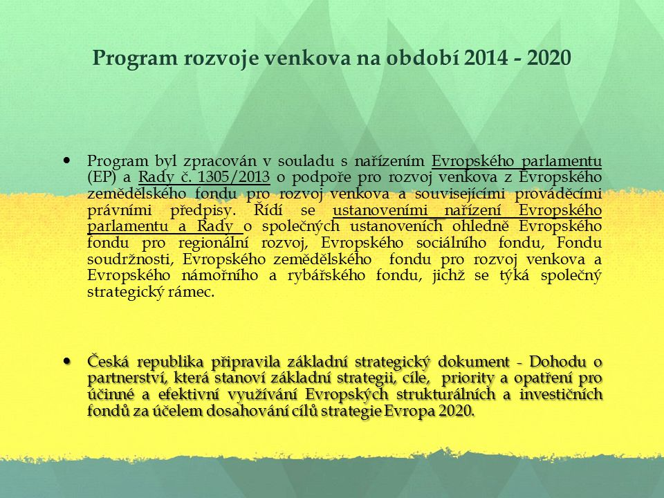 Program rozvoje venkova na období 2014 - 2020