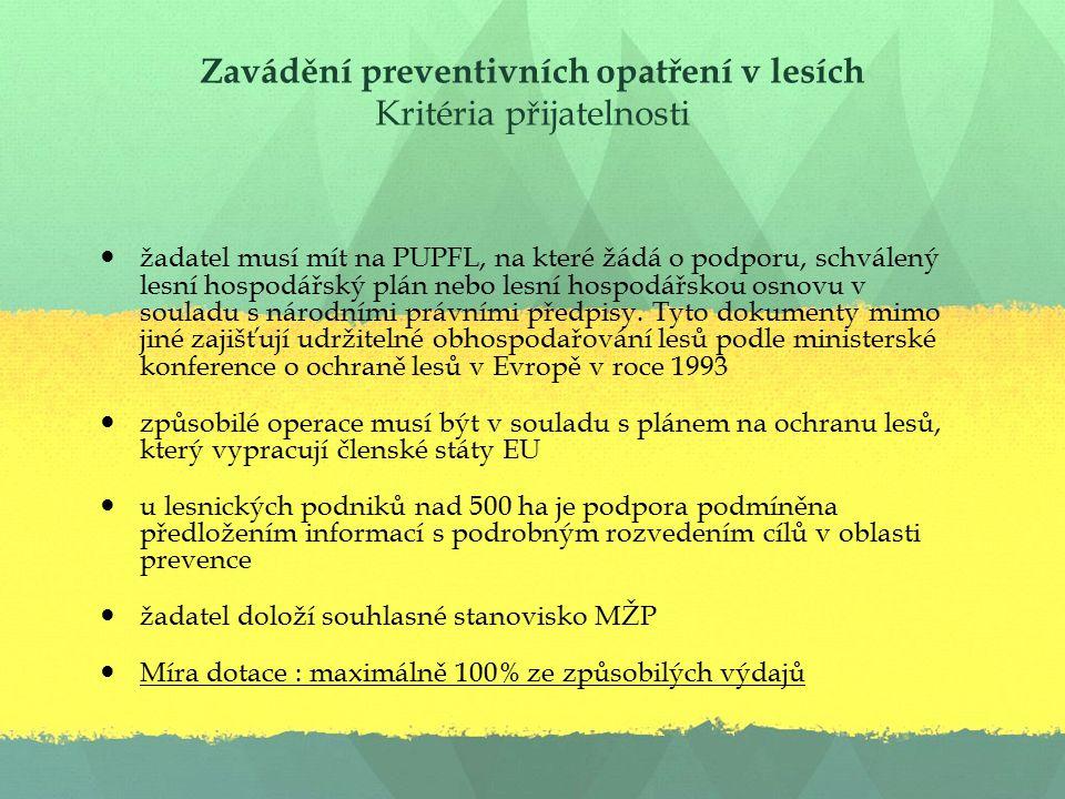 Zavádění preventivních opatření v lesích Kritéria přijatelnosti