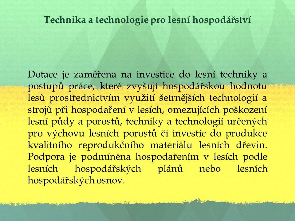 Technika a technologie pro lesní hospodářství