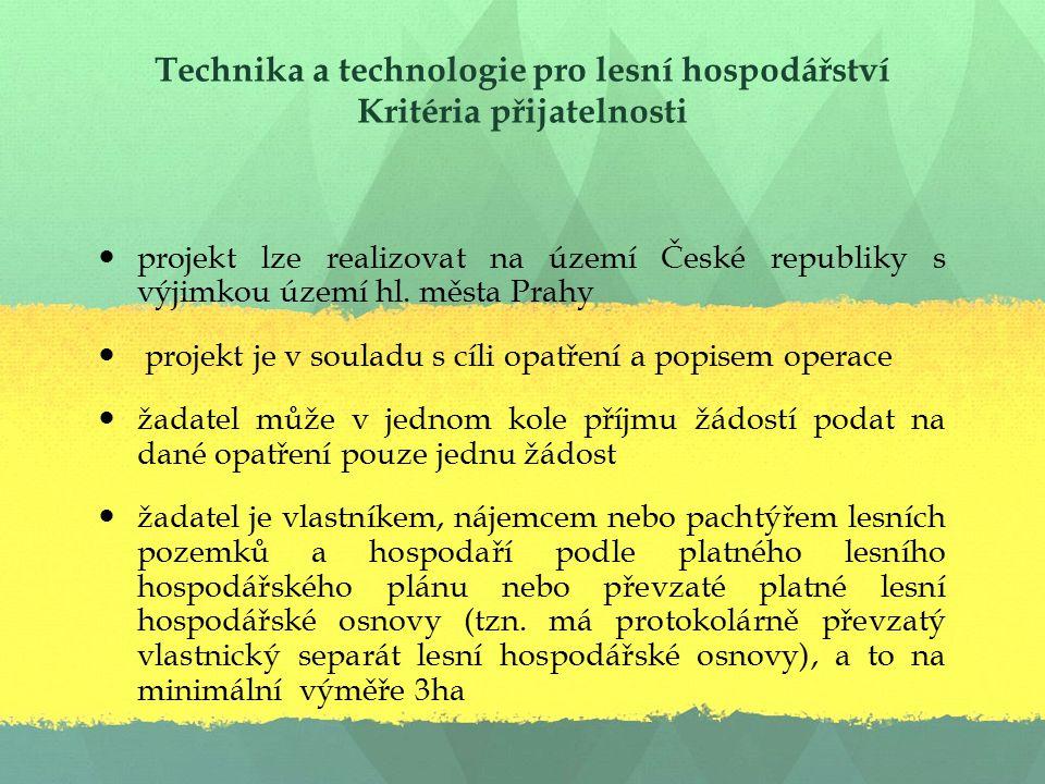 Technika a technologie pro lesní hospodářství Kritéria přijatelnosti