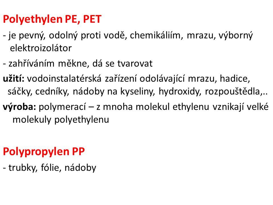 Polyethylen PE, PET Polypropylen PP