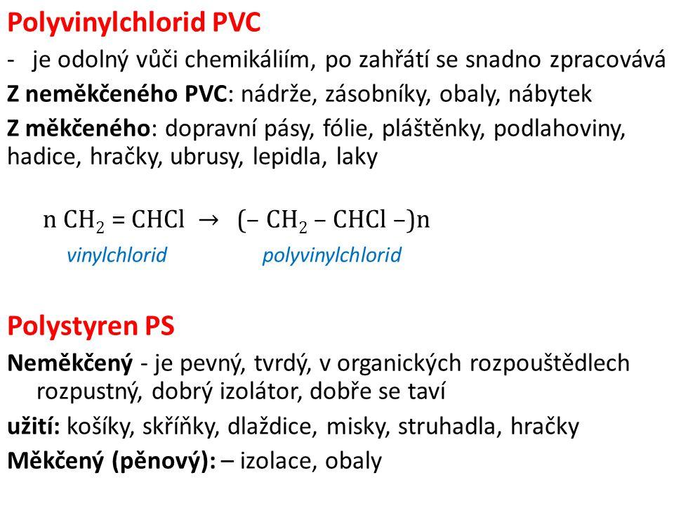 Polyvinylchlorid PVC Polystyren PS