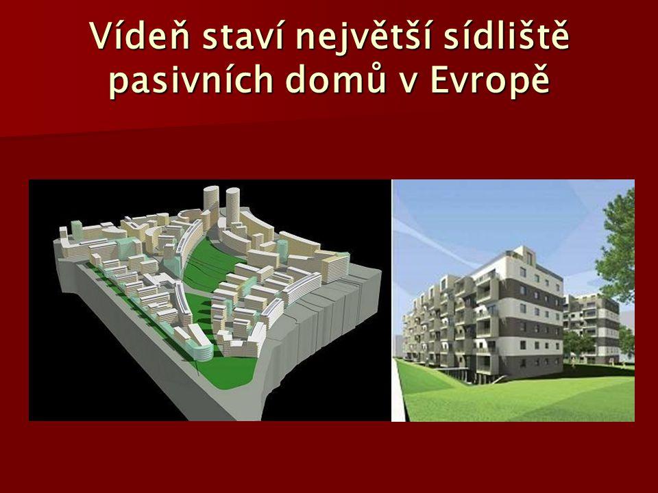 Vídeň staví největší sídliště pasivních domů v Evropě
