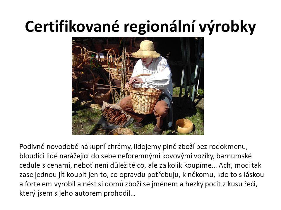 Certifikované regionální výrobky
