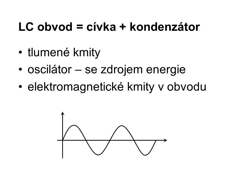 LC obvod = cívka + kondenzátor