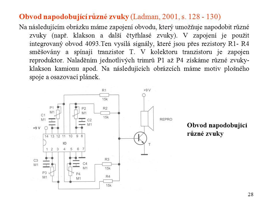 Obvod napodobující různé zvuky (Ladman, 2001, s. 128 - 130)