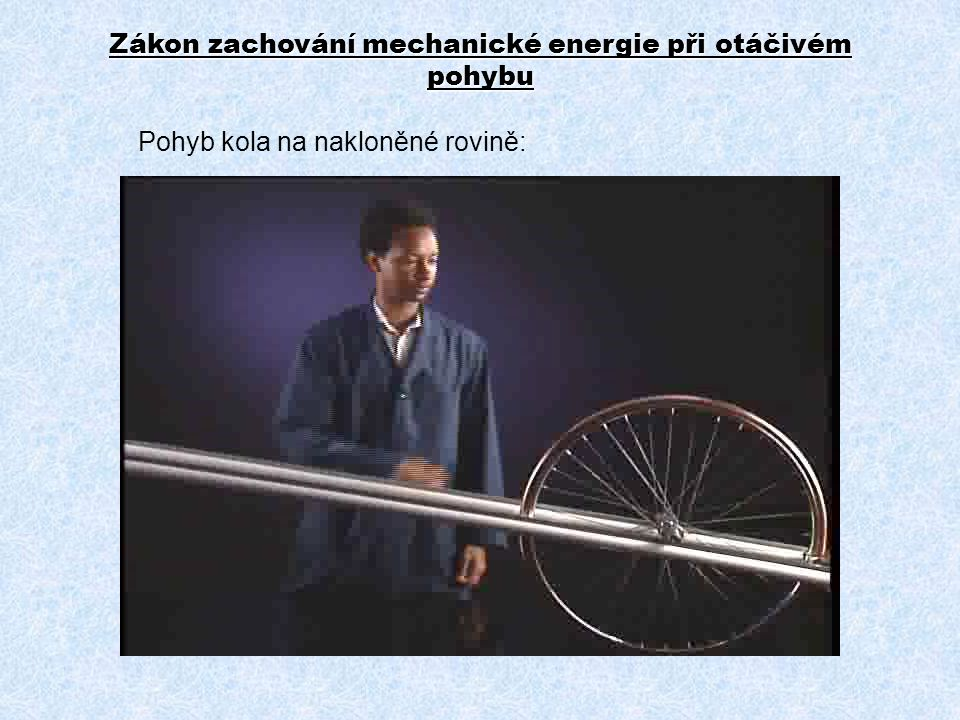 Zákon zachování mechanické energie při otáčivém pohybu