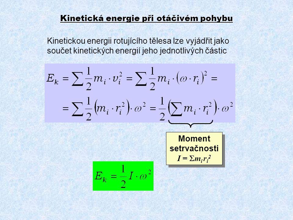 Kinetická energie při otáčivém pohybu