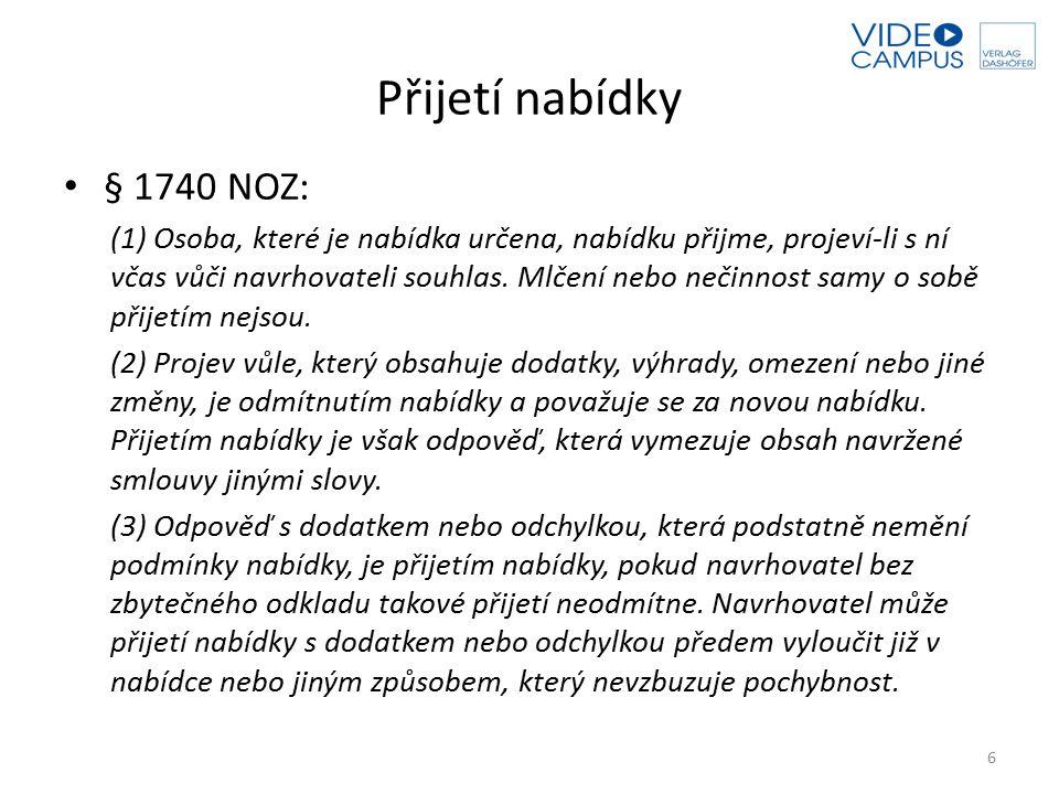 Přijetí nabídky § 1740 NOZ: