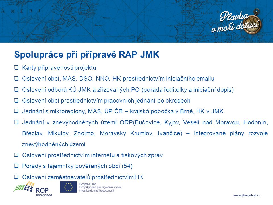 Spolupráce při přípravě RAP JMK