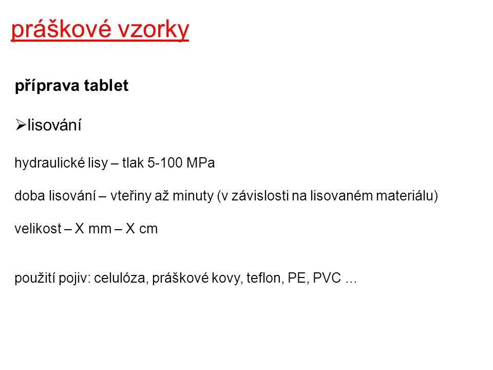 práškové vzorky příprava tablet lisování
