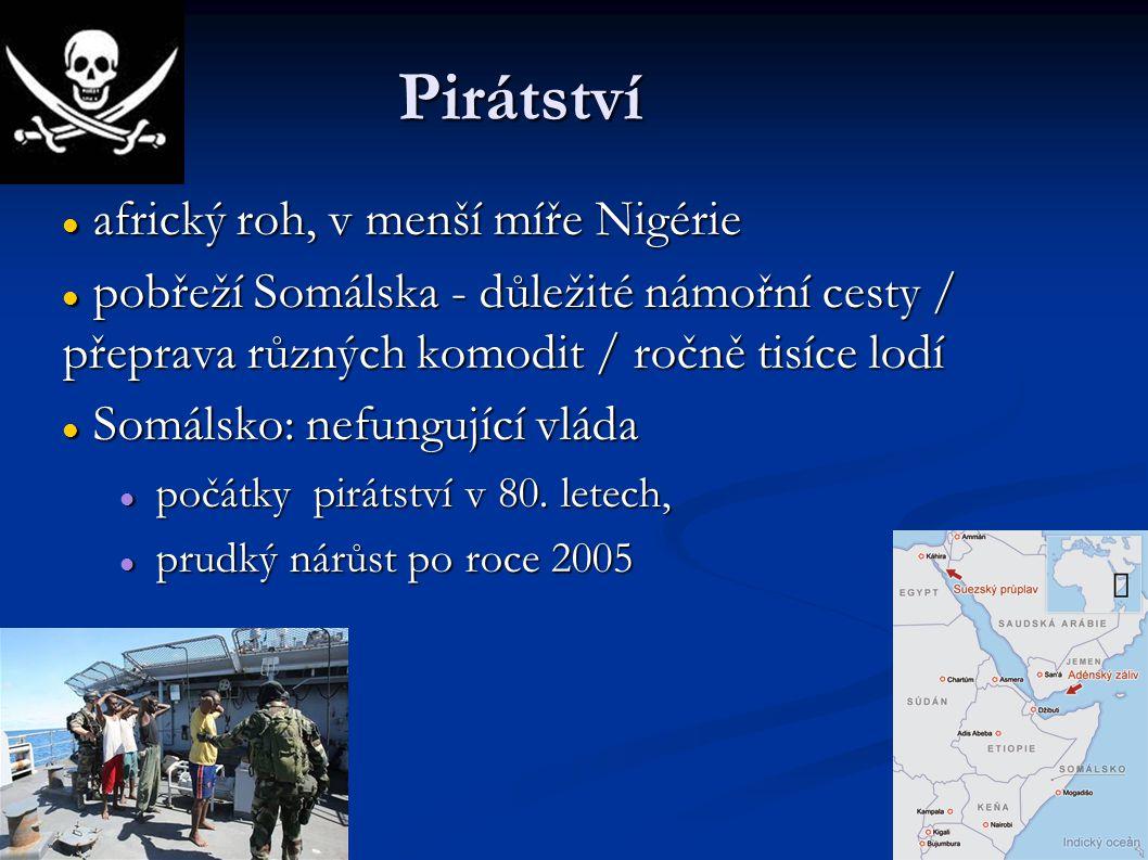 Pirátství africký roh, v menší míře Nigérie