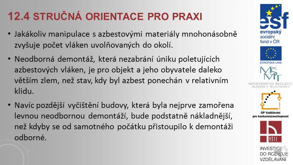 12.4 Stručná orientace pro praxi