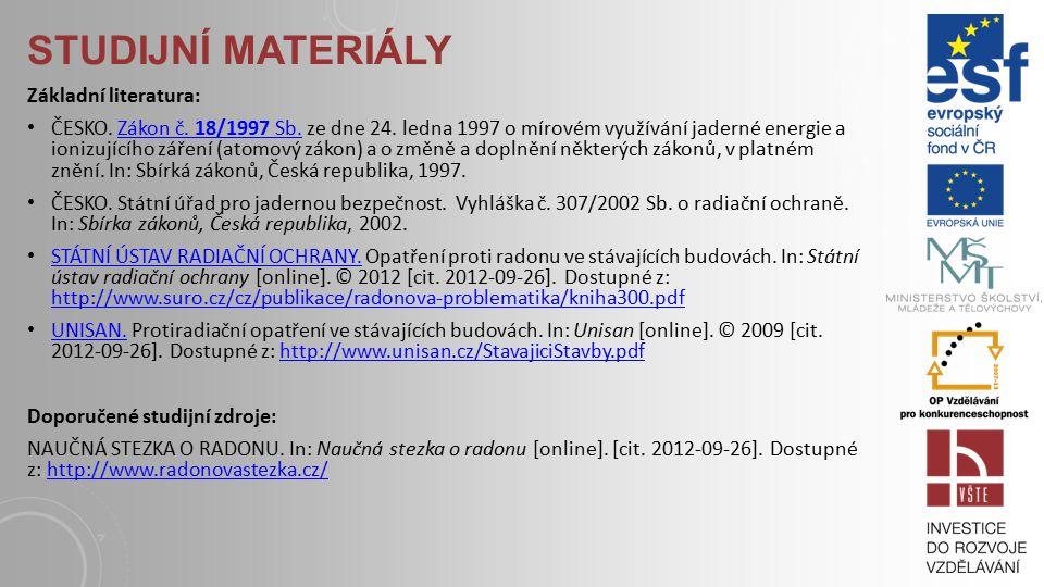 Studijní materiály Základní literatura:
