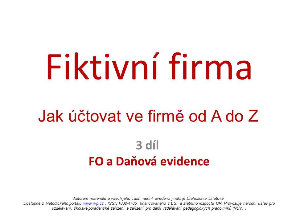 3 díl FO a Daňová evidence
