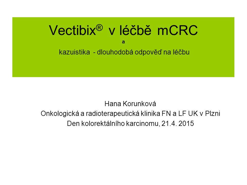 Vectibix® v léčbě mCRC a kazuistika - dlouhodobá odpověď na léčbu