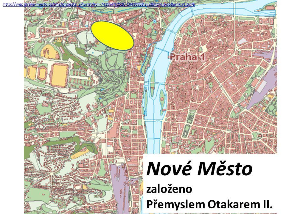 Nové Město založeno Přemyslem Otakarem II.
