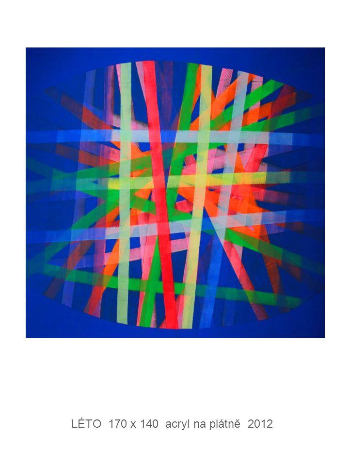 LÉTO 170 x 140 acryl na plátně 2012