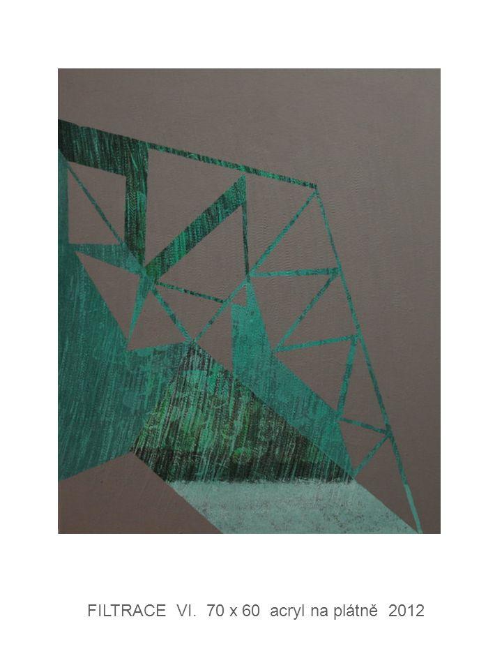 FILTRACE VI. 70 x 60 acryl na plátně 2012