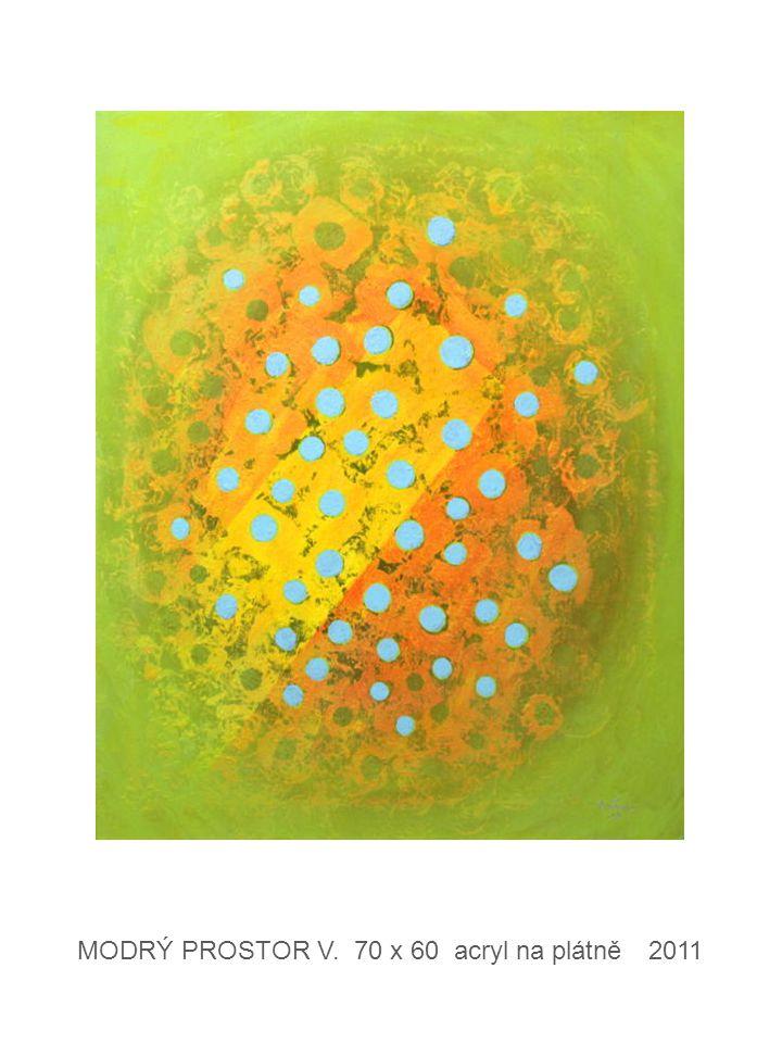 MODRÝ PROSTOR V. 70 x 60 acryl na plátně 2011