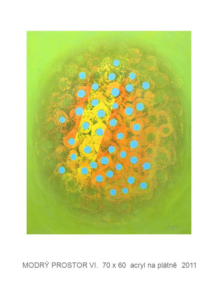 MODRÝ PROSTOR VI. 70 x 60 acryl na plátně 2011