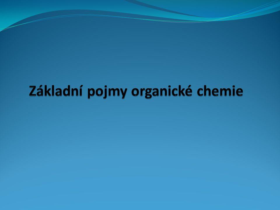 Základní pojmy organické chemie