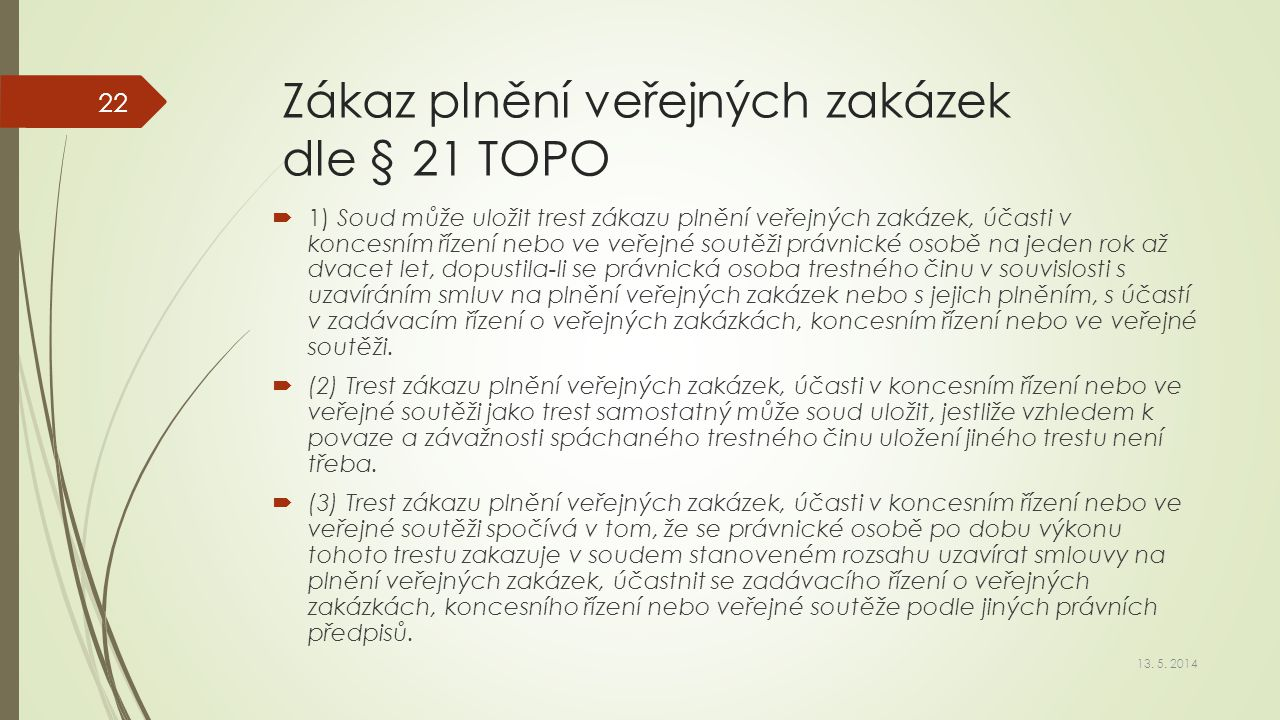 Zákaz plnění veřejných zakázek dle § 21 TOPO